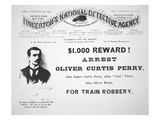 Reward Poster for the Arrest of Oliver Perry Issued by Pinkerton's National Detective Agency, 1891 Giclee Print by  American