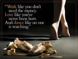 Work Love Dance Posters