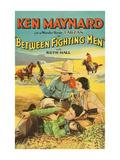 Between Fighting Men Posters