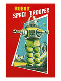 Robot Space Trooper Poster