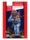 Space Conqueror Prints