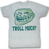 You Mad - Troll Much Tshirt