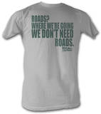 Back To The Future - Roads Silver T-Shirt