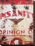 Insanity Opspændt lærredstryk af Rodney White