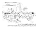 """"""" 'Is there a doctor in the house' That's the call Harold's been waiting …"""" - New Yorker Cartoon Premium Giclee Print by Al Ross"""