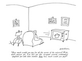 """How much would you pay for all the secrets of the universe Wait, don't a…"" - New Yorker Cartoon Premium Giclee Print by Michael Maslin"