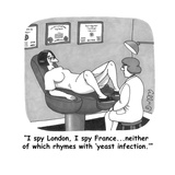 """""""I spy London, I spy France...neither of which rhymes with 'yeast infectio - Cartoon Reproduction procédé giclée par J.C. Duffy"""