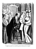 """I suppose you girls are wondering why I asked you here tonight."" - New Yorker Cartoon Premium Giclee Print by Peter Arno"
