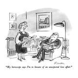 """My horoscope says I'm to beware of an unexpected love affair."" - New Yorker Cartoon Reproduction giclée Premium par Boris Drucker"