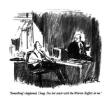 """Something's happened, Doug. I've lost touch with the Warren Buffett in me…"" - New Yorker Cartoon Reproduction giclée Premium par Robert Weber"