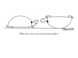 """Wow, I've never met an astronomer before."" - New Yorker Cartoon Premium Giclee Print by Charles Barsotti"