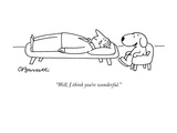 """""""Well, I think you're wonderful."""" - New Yorker Cartoon Reproduction giclée Premium par Charles Barsotti"""