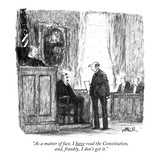 """As a matter of fact, I have read the Constitution,  and, frankly, I don't…"" - New Yorker Cartoon Reproduction giclée Premium par Robert Weber"