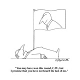 """""""You may have won this round, C.W., but I promise that you have not heard …"""" - Cartoon Reproduction procédé giclée par Charles Barsotti"""