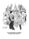 """""""Aren't shady deals on both sides enough 'common ground'"""" - Cartoon Giclee Print by Mischa Richter"""