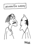 Incorrective Surgery - Cartoon Giclee Print by Peter Mueller