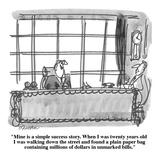 """Mine is a simple success story. When I was twenty years old I was walking…"" - Cartoon Reproduction procédé giclée par Boris Drucker"