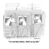 """I'm not Ned, father;  Ned's to my left."" - Cartoon Reproduction procédé giclée par Boris Drucker"