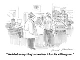 """""""We tried everything but we fear it lost its will to go on."""" - Cartoon Giclee Print by Bernard Schoenbaum"""
