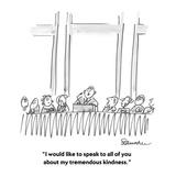 """""""I would like to speak to you about my tremendous kindness."""" - Cartoon Reproduction procédé giclée par Boris Drucker"""