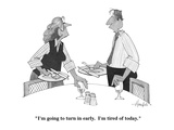 """""""I'm going to turn in early.  I'm tired of today."""" - Cartoon Giclee Print by William Haefeli"""
