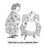 """""""Get back on your pedestal, Elsie."""" - Cartoon Reproduction procédé giclée par Boris Drucker"""