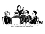 """This brand has a clean balance sheet, a lively marketing plan with tastef…"" - New Yorker Cartoon Premium Giclee-trykk av Drew Dernavich"