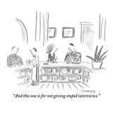 """And this one is for not giving stupid interviews."" - New Yorker Cartoon Reproduction giclée Premium par Liza Donnelly"