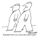 """Empathy Yeah, I can see how that could be useful."" - New Yorker Cartoon Reproduction giclée Premium par Charles Barsotti"