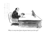 """Why is it every time I press the panic button you show up"" - New Yorker Cartoon Premium Giclee Print by Stan Hunt"