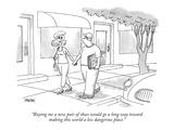 """Buying me a new pair of shoes would go a long way toward making this worl…"" - New Yorker Cartoon Premium Giclee Print by Jack Ziegler"