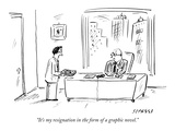 """It's my resignation in the form of a graphic novel."" - New Yorker Cartoon Premium Giclee Print by David Sipress"