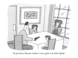 """""""As you know, Russian roulette is not a game to be taken lightly."""" - New Yorker Cartoon Premium Giclee Print by Peter C. Vey"""