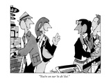 """""""You're on our 'to do' list."""" - New Yorker Cartoon Premium Giclee Print by William Haefeli"""