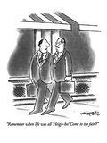 """""""Remember when life was all 'Heigh-ho! Come to the fair'"""" - New Yorker Cartoon Premium Giclee Print by Henry Martin"""