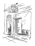 Jon's Bar' with ingredients listed on front window. - New Yorker Cartoon Premium Giclee Print by Sidney Harris