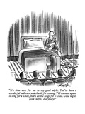 """""""It's time now for me to say good night.  You've been a wonderful audience…"""" - New Yorker Cartoon Premium Giclee Print by Henry Martin"""