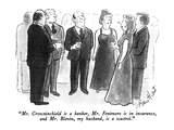 """Mr. Crowninshield is a banker, Mr. Fenimore is in insurance, and Mr. Blev…"" - New Yorker Cartoon Premium Giclee Print by Stan Hunt"