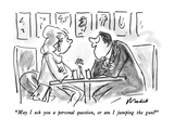 """May I ask you a personal question, or am I jumping the gun"" - New Yorker Cartoon Premium Giclee Print by Frank Modell"