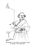 """Hendrickje, I feel another self-portrait coming on.  Bring in the funny h…"" - New Yorker Cartoon Premium Giclee Print by J.B. Handelsman"