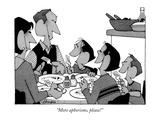"""More aphorisms, please!"" - New Yorker Cartoon Premium Giclee Print by William Haefeli"