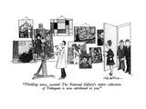"""Thrilling news, sweetie!  The National Gallery's entire collection of Vel…"" - New Yorker Cartoon Premium Giclee Print by J.B. Handelsman"