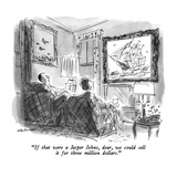 """If that were a Jasper Johns, dear, we could sell it for three million dol…"" - New Yorker Cartoon Premium Giclee Print by James Stevenson"