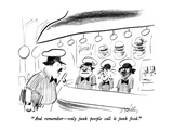 """""""And remember – only junk people call it junk food."""" - New Yorker Cartoon Premium Giclee Print by Donald Reilly"""