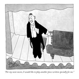 """For my next encore, I would like to play another piece written specially …"" - New Yorker Cartoon Reproduction giclée Premium par Gahan Wilson"