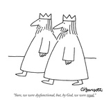 """Sure, we were dysfunctional, but, by God, we were royal."" - New Yorker Cartoon Reproduction giclée Premium par Charles Barsotti"