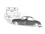 "Man in car sees road sign that reads ""Send No Money Now!"". - New Yorker Cartoon Premium Giclee Print by Stan Hunt"