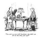 """You wish we were rich  Sweetheart, why didn't you tell me that thirty ye…"" - New Yorker Cartoon Reproduction giclée Premium par Robert Weber"
