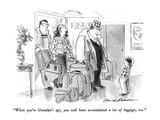 """When you're Grandpa's age, you will have accumulated a lot of baggage, to…"" - New Yorker Cartoon Premium Giclee Print by Bernard Schoenbaum"