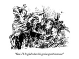 """God, I'll be glad when his genius grant runs out."" - New Yorker Cartoon Premium Giclee Print by William Hamilton"